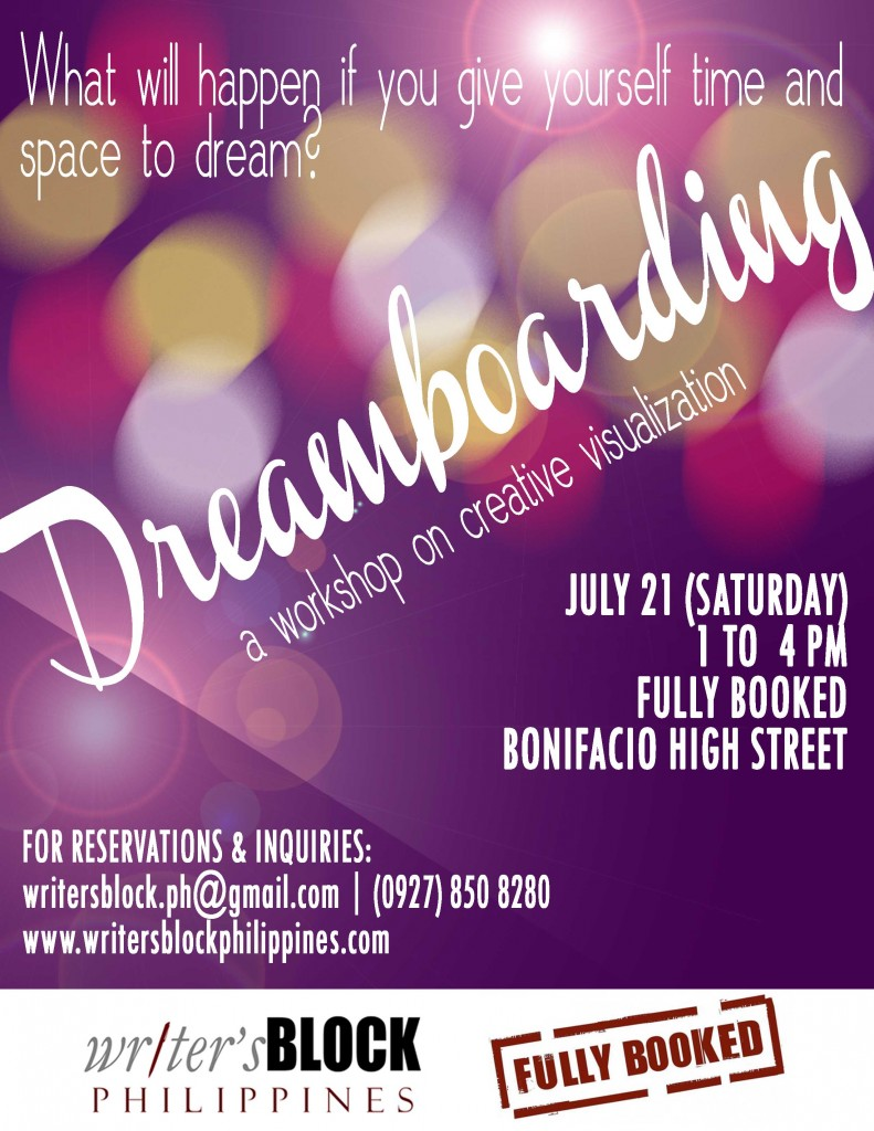 Dreamboarding by Writer's Block Philippines (2012) | Poster design by Niña Terol-Zialcita (2012)