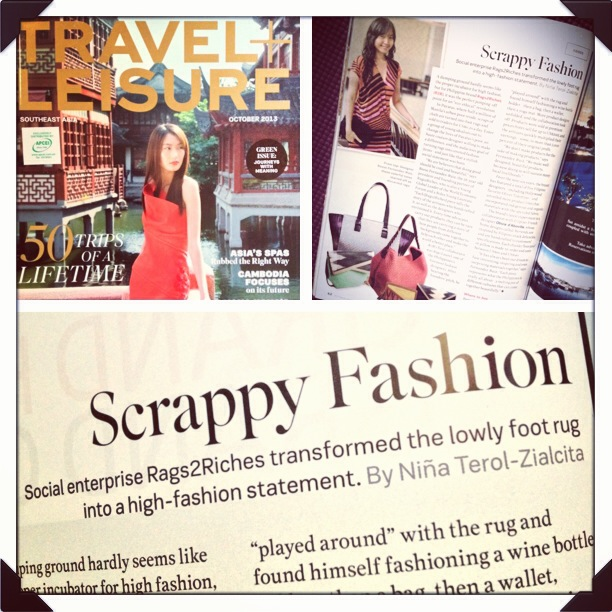 """Scrappy Fashion"" by Niña Terol-Zialcita, featuring Filipino social enterprise Rags2Riches, in Travel + Leisure Southeast Asia (October 2013 issue)"