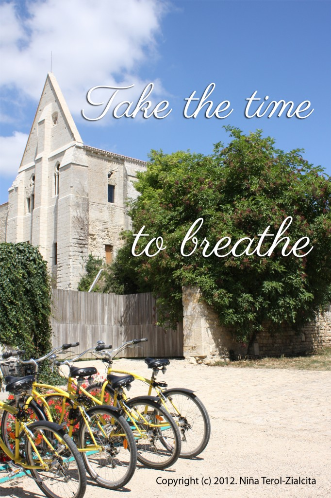 """Take the time to breathe"" 