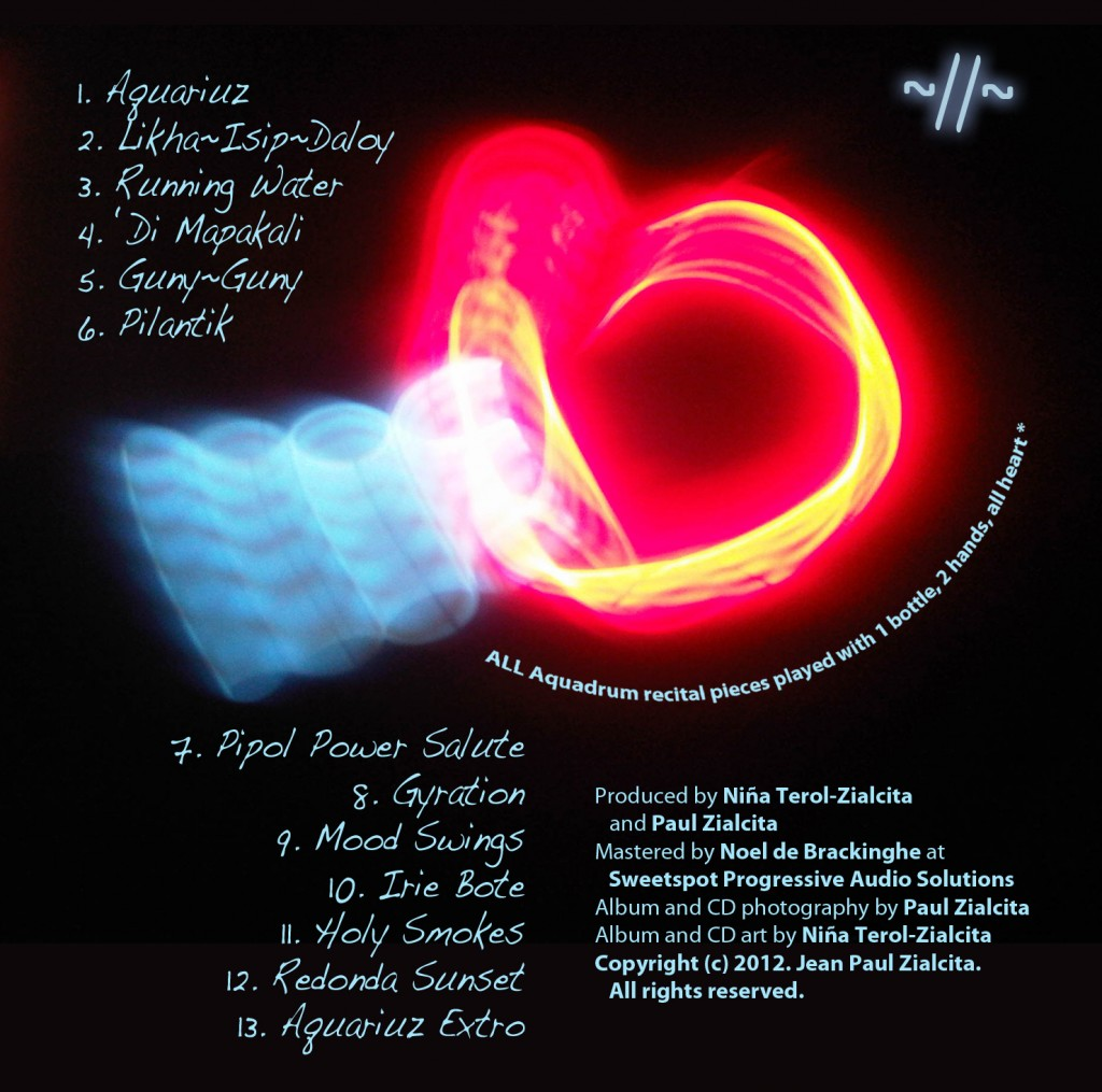 BACK COVER: Water SignZ by Paul Zialcita (2012) | Photo by Paul Zialcita; album art by Niña Terol-Zialcita (2012)