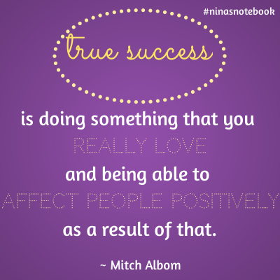 A quotable quote on success by Mitch Albom, share with Niña Terol-Zialcita (@ninaterol) | Created with Canva.com