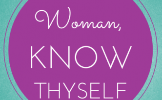"""Woman, know thyself"" by Niña Terol-Zialcita 